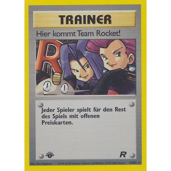 Hier kommt Team Rocket! - 15/82 - Holo 1st Edition