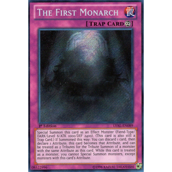 The First Monarch - LVAL-EN089 - Secret Rare