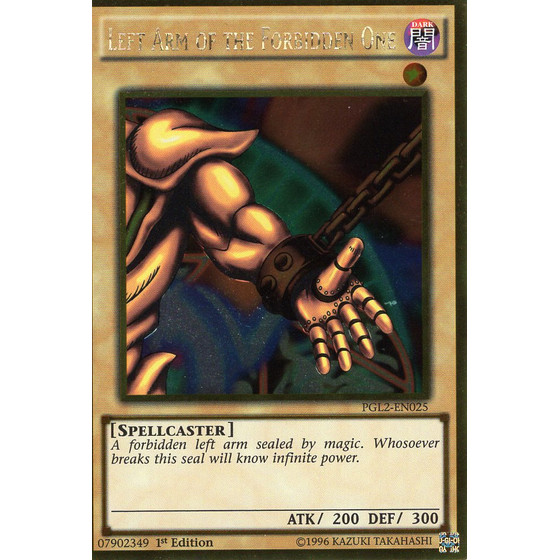 Left Arm of the Forbidden One - PGL2-EN025 - Gold Rare