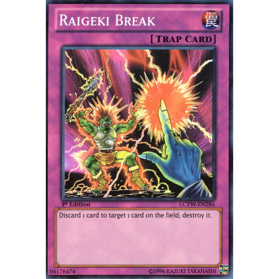 Raigeki Break - LCYW-EN286 - Super Rare
