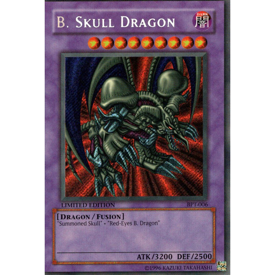 B. Skull Dragon - BPT-006 - Secret Rare