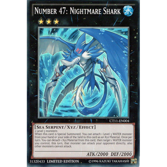 Number 47: Nightmare Shark - CT11-EN004 - Super Rare