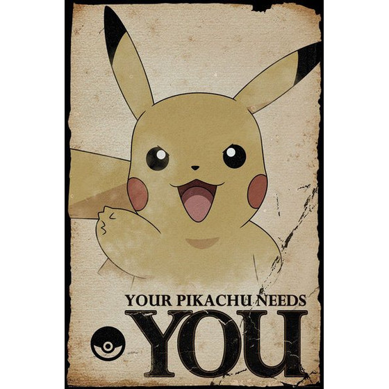 Pokemon Poster - Your Pikachu Need You!