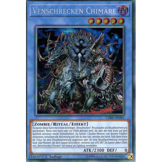 Venschrecken Chimäre - CIBR-DE082 - Secret Rare