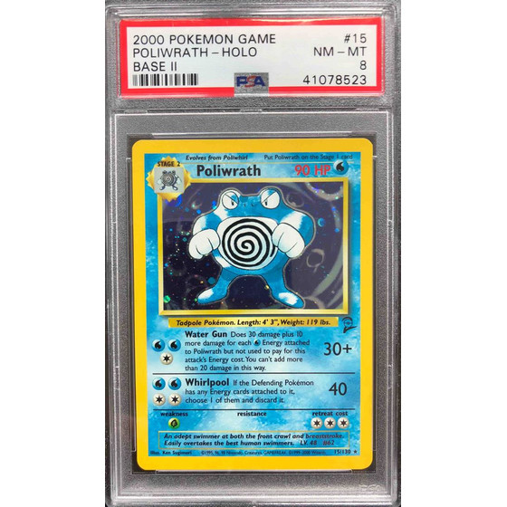 Poliwrath - 15/130 Base Set 2 - PSA 8 Holo NM - MT